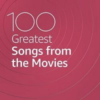 VA - 100 Greatest Songs from the Movies (2021) MP3