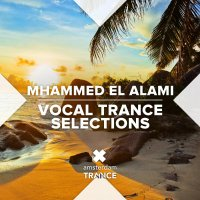 VA - Mhammed El Alami [Vocal Trance Selections] (2021) MP3