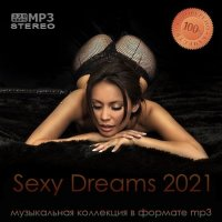 VA - Sexy Dreams 2021 (2021) MP3