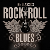 VA - The Classics Rock 'n' Roll Blues (2021) MP3