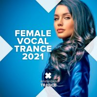 VA - Female Vocal Trance 2021 [RNM] (2021) MP3