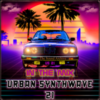 The Sound Archive - Urban Synthwave vol 21 [in The mix] (2021) MP3