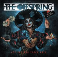 The Offspring - Let The Bad Times Roll (2021) MP3