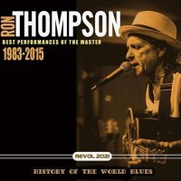Ron Tompson - History Of The World Blues (2021) MP3
