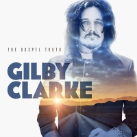 Gilby Clarke - The Gospel Truth (2021) MP3